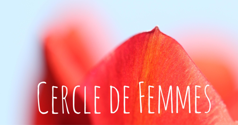 Cercle de Femmes à Toulouse