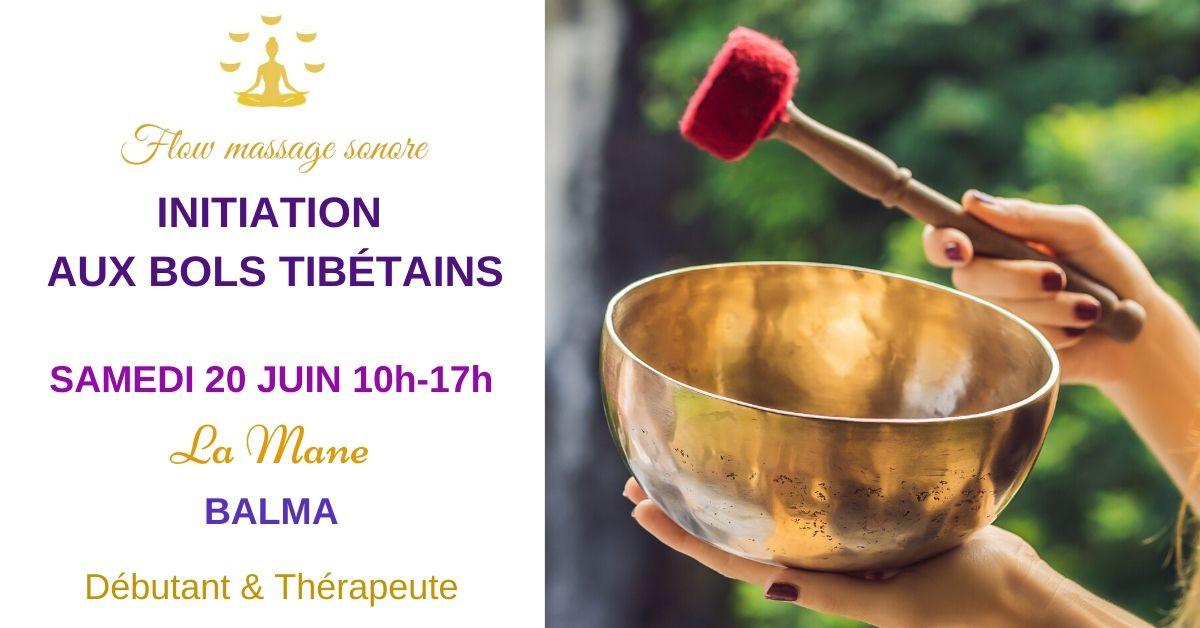 Initiation aux Bols Tibétains – Particuliers & Thérapeutes Balma